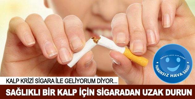 Sağlıkla atan bir kalp için sigaradan uzak durun