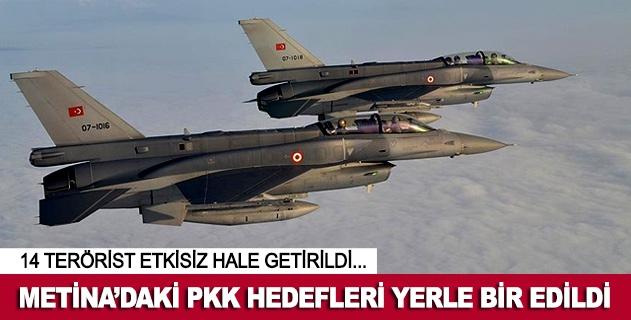 Metinadaki PKK hedefleri imha edildi
