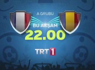 Fransa Romanya maçı TRT de