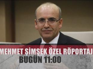 Mehmet Şimşek özel röportajı