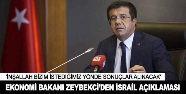 Ekonomi Bakanı Zeybekciden İsrail açıklaması