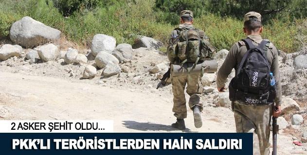 PKKlı teröristlerden hain saldırı: 2 asker şehit