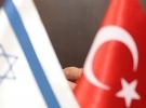 Türkiye  İsrail ilişkilerinde yeni dönem