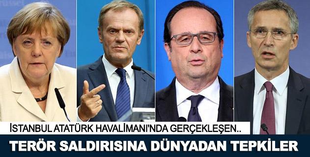 Atatürk Havalimanındaki terör saldırısına dünyadan tepkiler