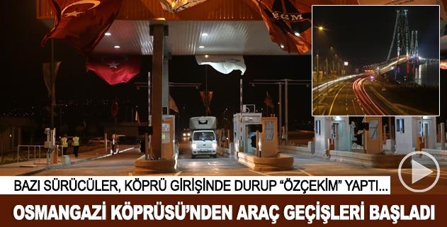 Osmangazi Köprüsünden araç geçişleri başladı