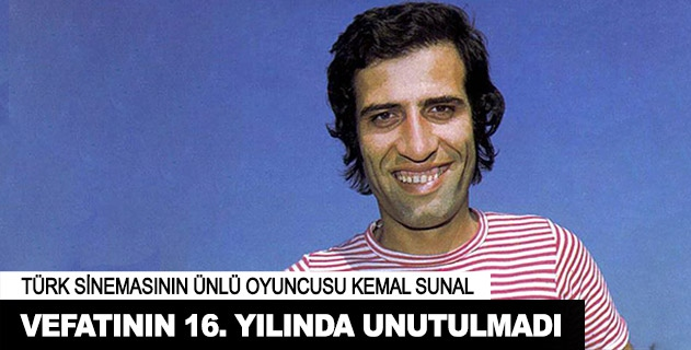 Kemal Sunalın vefatının 16. yılı