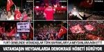 Vatandaşların meydanlarda demokrasi nöbeti sürüyor