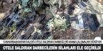Darbecilerin silahları ormanda bulundu