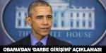 Obamadan darbe girişimi açıklaması