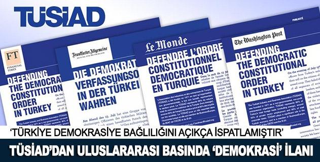TÜSİADdan uluslararası basında demokrasi ilanı
