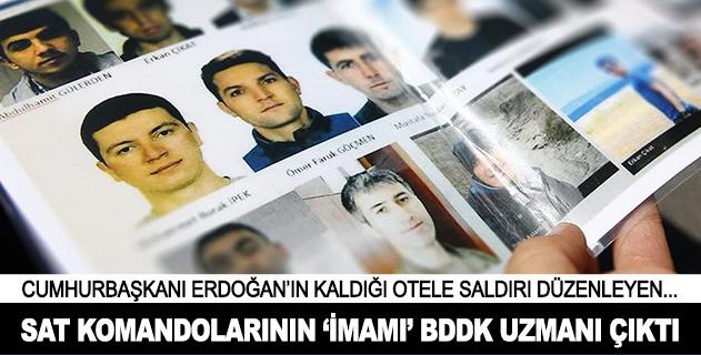 Cumhurbaşkanına suikast timinin imamı BDDK uzmanı çıktı