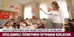 Sözleşmeli öğretmen istihdam edilecek