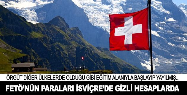 FETÖnün İsviçre yapılanması