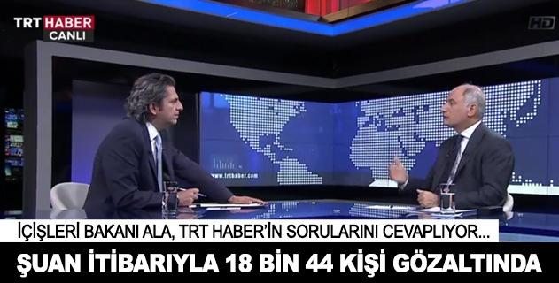 İçişleri Bakanı Ala TRTde