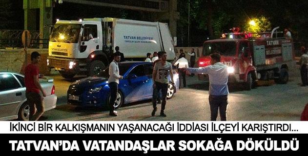 Tatvanda vatandaşlar sokağa döküldü