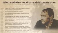 İkinci Yeninin yalağuz şairi: Turgut Uyar