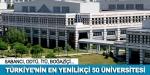 Türkiyenin en girişimci ve yenilikçi üniversiteleri açıklandı