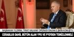 Cerablus dahil bütün alan YPG ve PYDden temizlenmeli