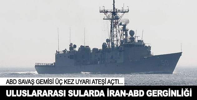 Denizde İran-ABD gerginliği
