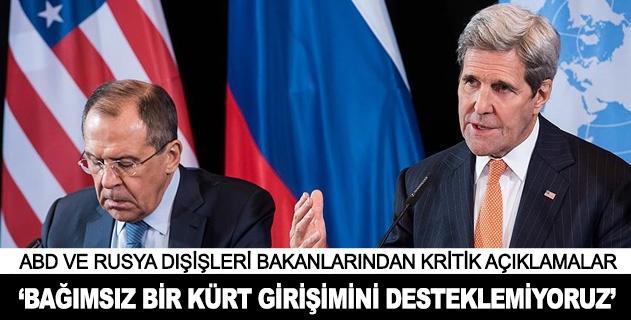 """""""Bağımsız bir Kürt girişimini desteklemiyoruz"""""""