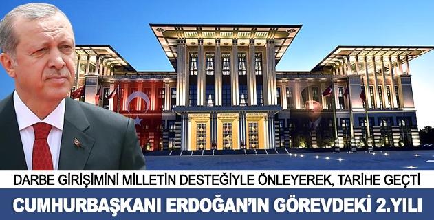 Cumhurbaşkanı Erdoğanın görevdeki 2. yılı