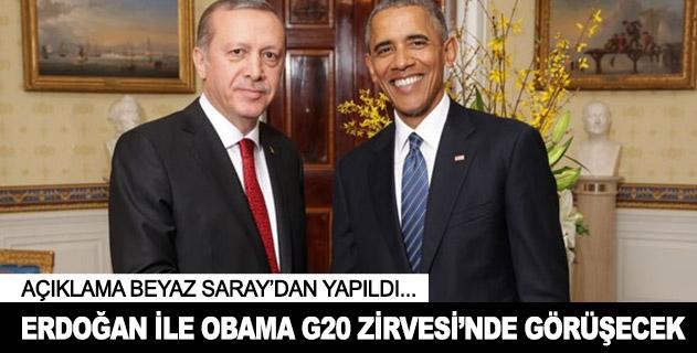 Erdoğan ile Obama G20 Zirvesinde görüşecek