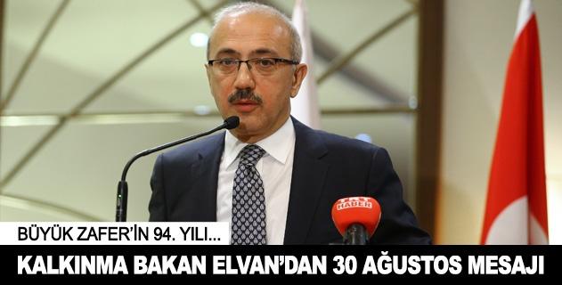 Bakan Elvandan 30 Ağustos mesajı