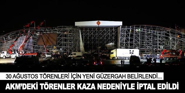 AKMdeki törenler kaza nedeniyle iptal edildi