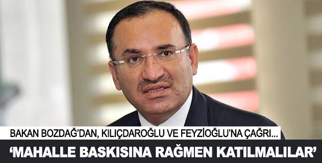 Bozdağdan Kılıçdaroğlu ve Feyzioğluna çağrı