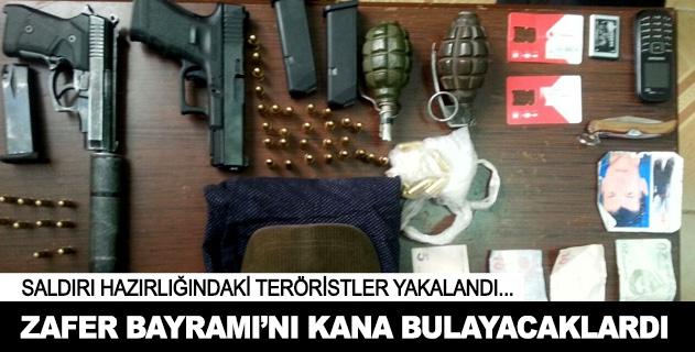 Teröristler Zafer Bayramını kana bulayacaklardı