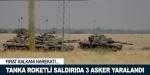 Cerablus'un batısında tanka roketli saldırı: 3 yaralı