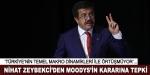Nihat Zeybekci'den Moodys'in kararına tepki