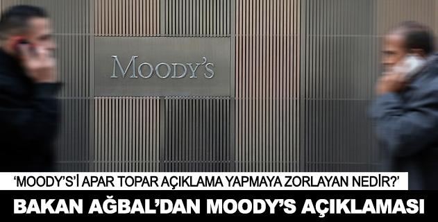 Bakan Ağbaldan Moodys açıklaması