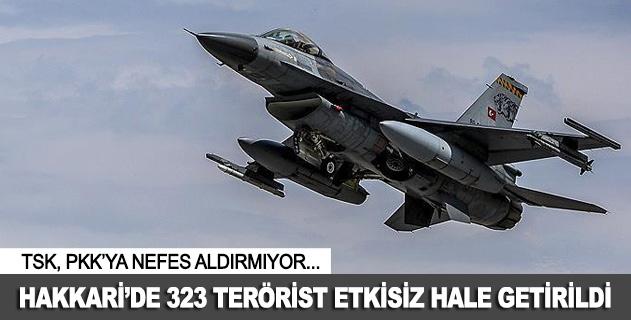 Hakkaride 323 terörist etkisiz hale getirildi