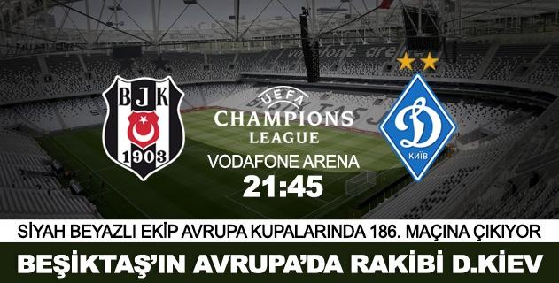Beşiktaşın konuğu Dinamo Kiev
