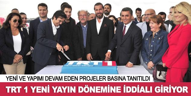 TRT 1 Yeni yayın dönemine iddialı giriyor