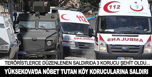 Hakkaride terör saldırısı: 3 korucu şehit, 2 korucu yaralı
