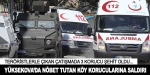 Hakkari'de terör saldırısı: 3 korucu şehit, 2 korucu yaralı