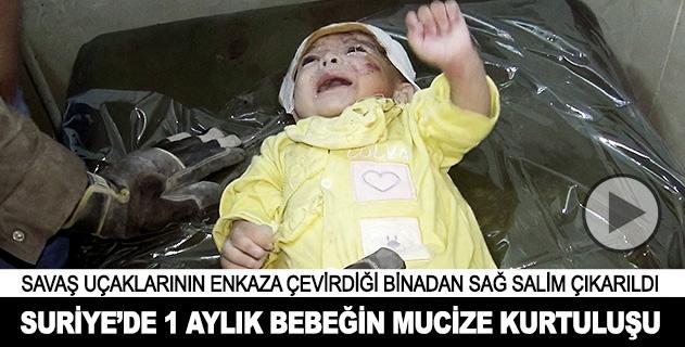 Suriyede 1 aylık bebek enkazdan sağ çıkarıldı