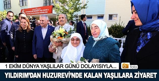 Başbakan Yıldırım, huzurevinde kalan yaşlıları ziyaret etti