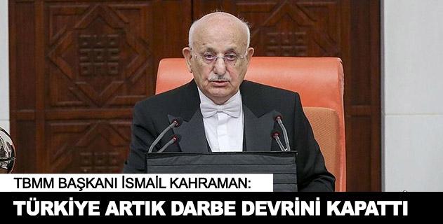 Türkiye artık darbe devrini kapattı