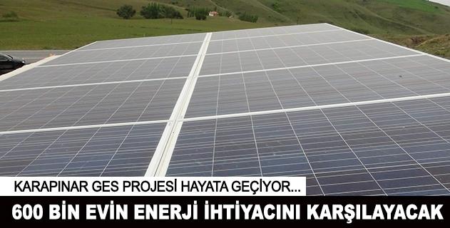 600 binden fazla evin enerji ihtiyacı karşılanacak