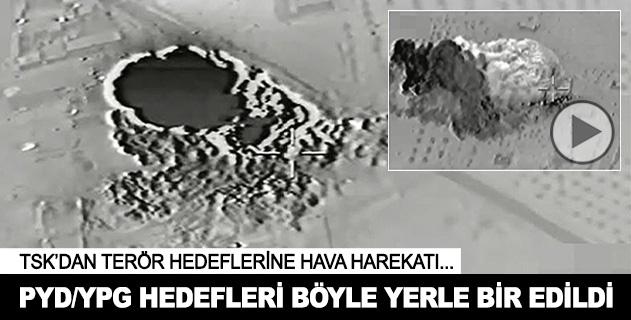 PYD/YPG hedefleri böyle imha edildi