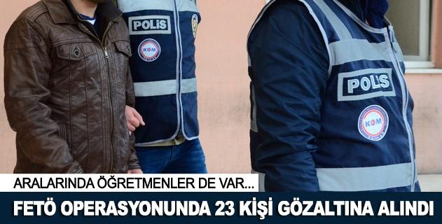 İzmirde FETÖ operasyonunda 23 kişi gözaltına alındı