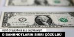 """""""FETÖ'nün 1 dolarlık banknotları"""" ile ilgili detaylar"""