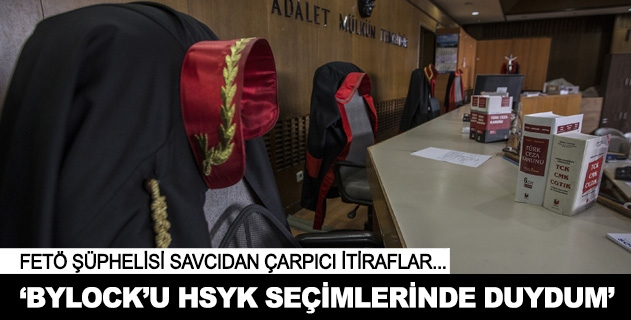 Bylocku HSYK seçimlerinde duydum