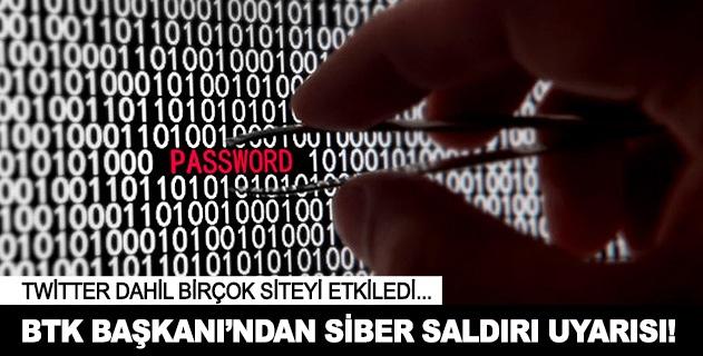 BTK Başkanı Sayandan siber saldırı uyarısı