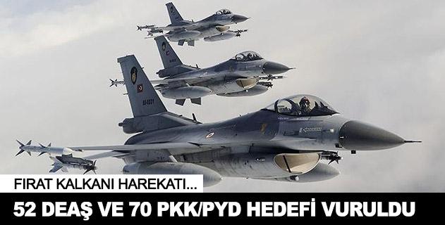 52 DEAŞ ve 70 PKK/PYD hedefi vuruldu