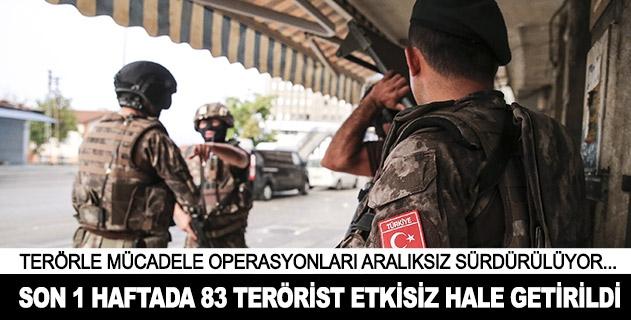 Son 1 haftada 83 terörist etkisiz hale getirildi