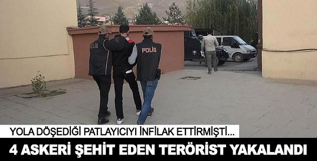 Hakkaride 4 askeri şehit eden terörist yakalandı